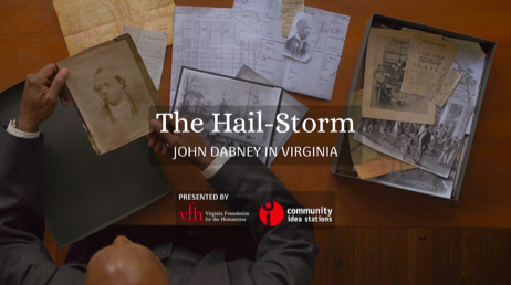 The Hail-Storm: John Dabney in Virginia
